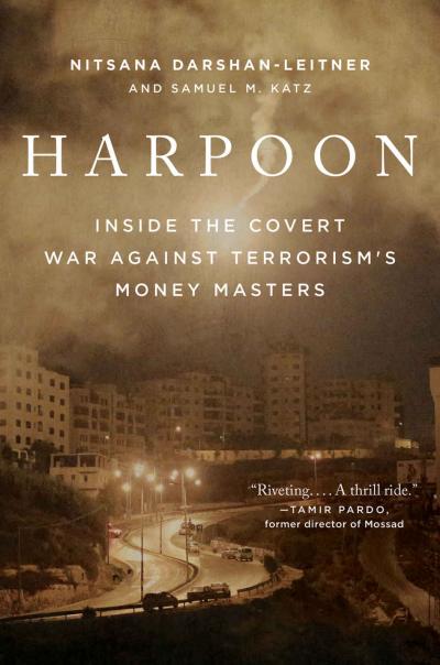 Harpoon: Inside the Covert War Against Terrorism's Money ...
